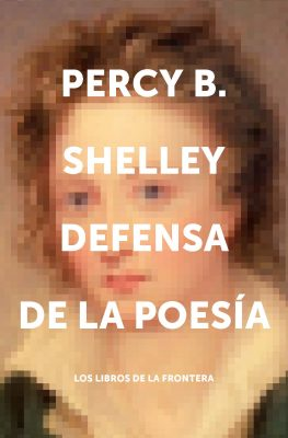 Defensa de la poesía de Percy Bysshe Shelley