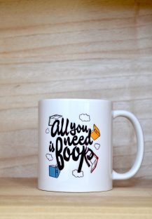 """Taza """"All you need is books"""""""